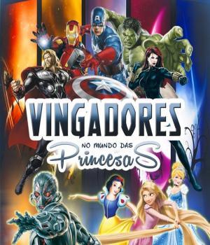 PROMOÇÃO: Vingadores No Mundo Das Princesas
