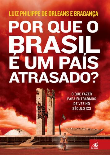 LIVRO: Por Que o Brasil é um País Atrasado