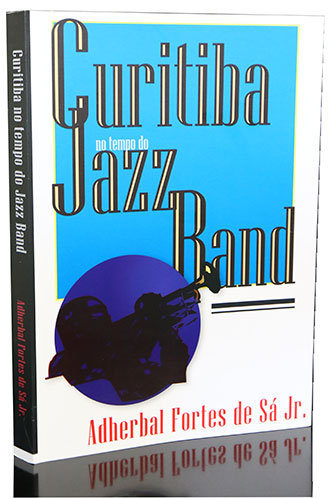 Curitiba no Tempo do Jazz Band