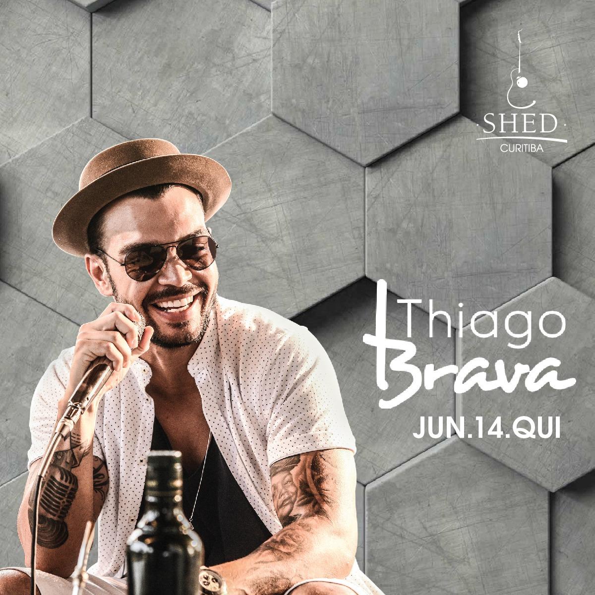 Thiago Brava na Shed Curitiba