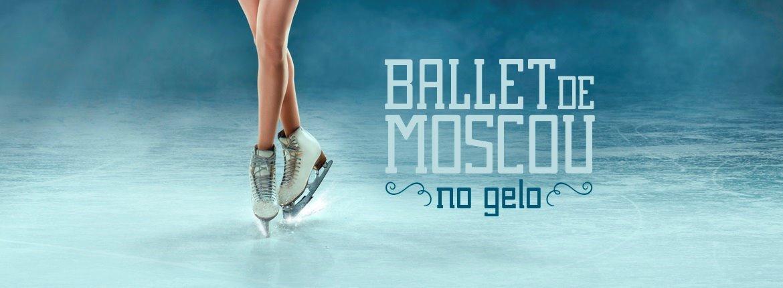 PROMOÇÃO: Ballet de Moscou no Gelo