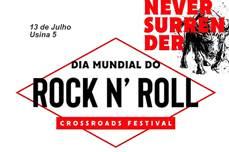 PROMOÇÃO: Festival Crossroads - Dia Mundial do Rock