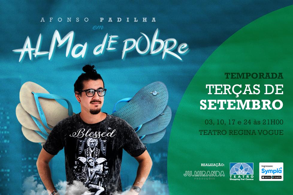 """PROMOÇÃO: Afonso Padilha em """"Alma de Pobre"""""""