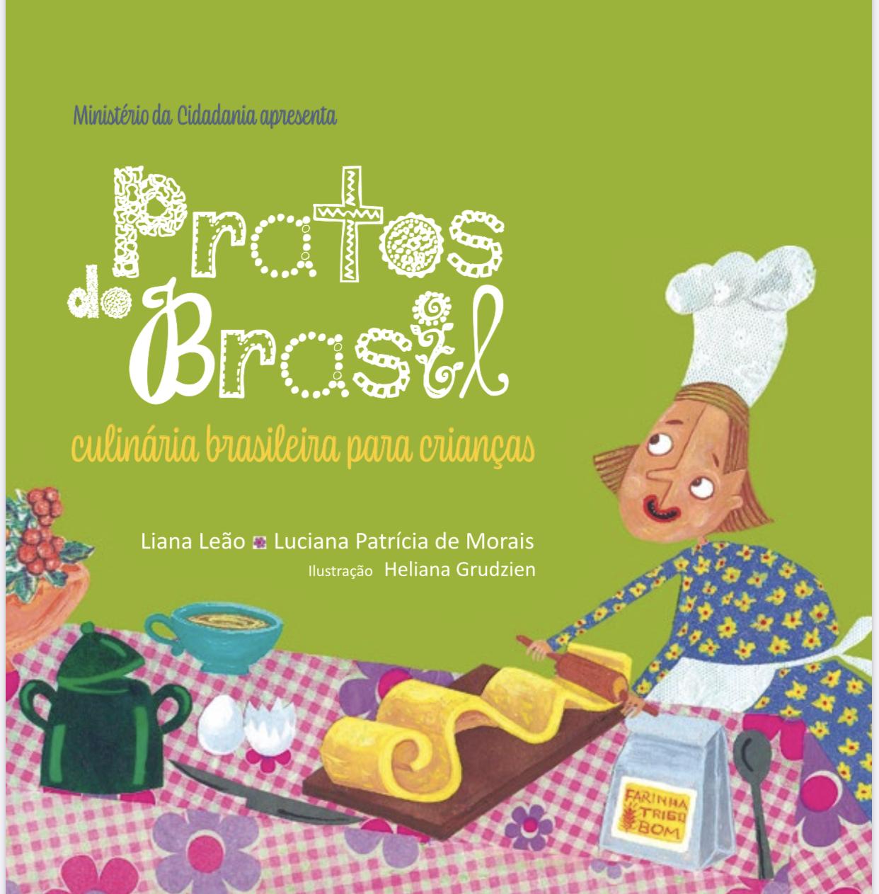Pratos do Brasil: culinária brasileira para crianças