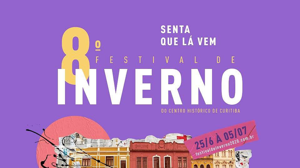 8º Festival de Inverno do Centro Histórico de Curitiba