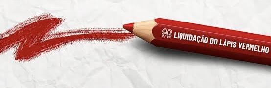 Liquidação do Lápis Vermelho
