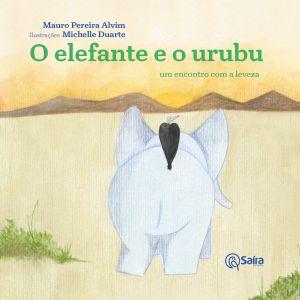 Literatura: O Elefante e o Urubu